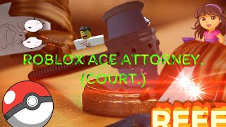 """THE MOST """"INTENSE"""" """"COURT"""" EVER   Roblox Ace Attorney"""