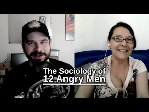 The Sociology of 12 Angry Men
