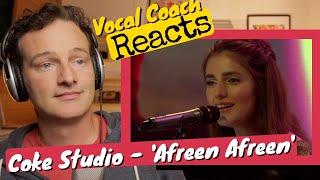 Vocal Coach REACTS - Rahat Fateh Ali Khan Momina Mustehsan 'Afreen Afreen' (Coke Studio season 9)