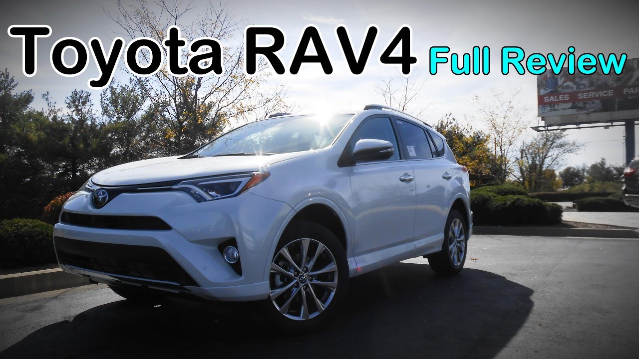 2017 Toyota Rav4 Full Review Le Xle Se Limited Platinum Hybrid You