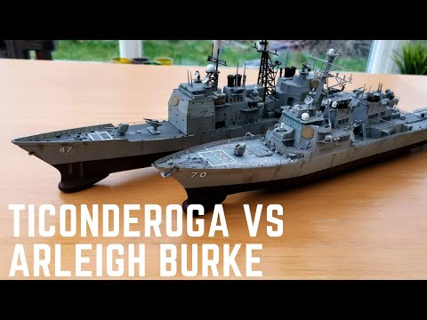 1/350 Scale Model Fleet Ticonderoga vs Arleigh Burke
