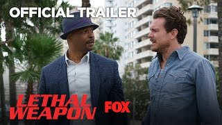 LETHAL WEAPON | Official Trailer | FOX BROADCASTING