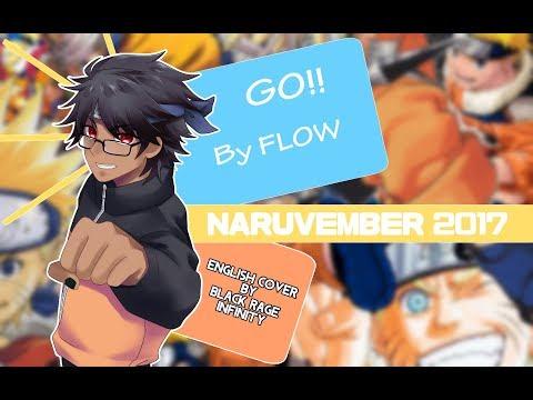 【Naruvember 2017】Go!!! (Naruto) English Fandub【Rage ft. Kimoicchi, Christian V, and Igiko】