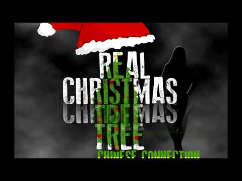 Real Christmas Tree By: Chinese Connection Dub EMbassy