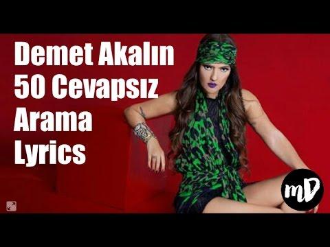Demet Akalın - 50 Cevapsız Arama Şarkı Sözleri (Lyrics)