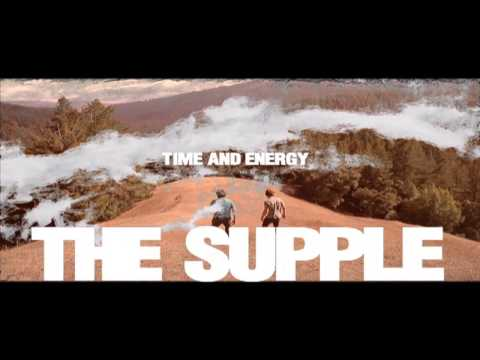 Time and Energy - The Supple (official video)