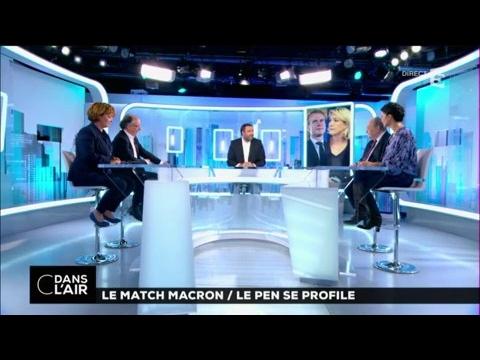 Le match Macron / Le Pen se profile #cdanslair 11.03.2017
