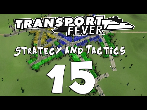 Transport Fever Strategy & Tactics #15 - Bringing Progress to the Forest