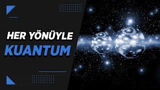 Kuantum Teorisi (Genel Özet)