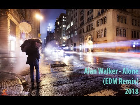 Alan Walker - ALONE (EDM Remix 2018) Ft.  DJ Avinash