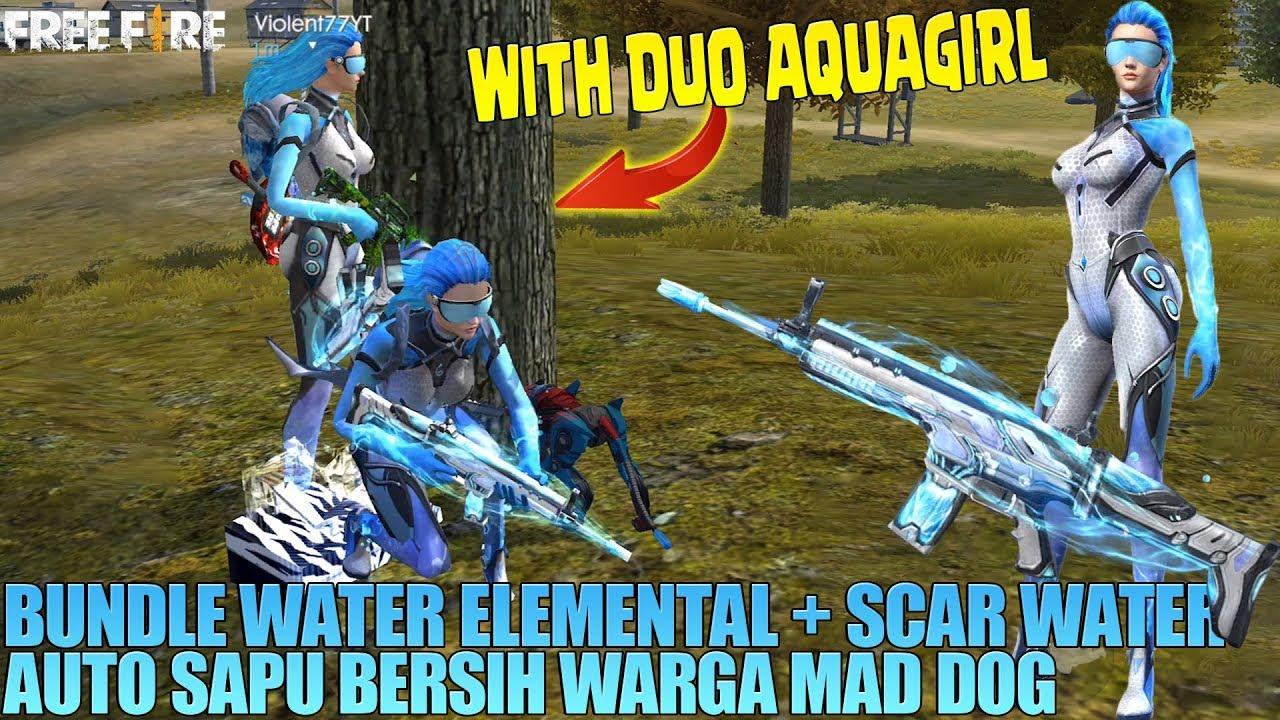 DUO AQUAGIRL - WARGA MAD DOG HABIS DI SAPU BERSIH! KEKUATAN SCAR WATER + BUNDLE WATER ELEMENTAL