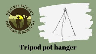 Making a Tripod pot hanger