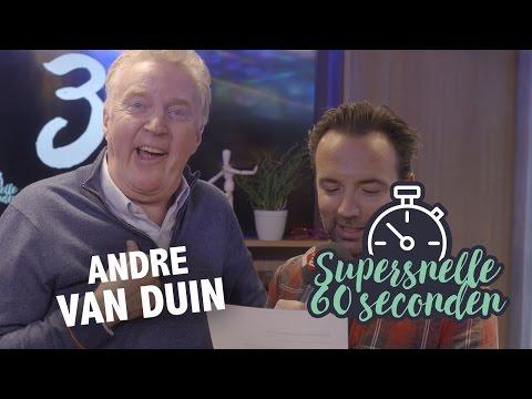 Supersnelle 60 Seconden met André van Duin
