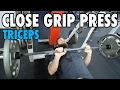 CLOSE GRIP PRESS | Triceps | How-To Exercise Tutorial