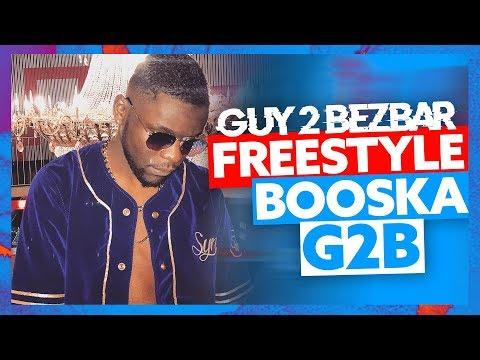 Guy2Bezbar | Freestyle Booska G2B
