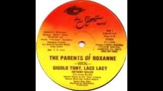 Gigolo Tony, Lace Lacy - The Parents of Roxanne (Scratch Dub Instrumental)