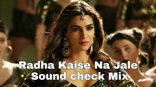 Radha Kaise Na Jale ( SOUND CHECK Mix )DJ SOHAM SK
