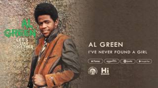 Watch Al Green Ive Never Found A Girl video