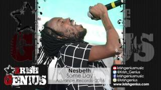 Nesbeth - Some Day [Life Wonders Riddim] February 2016