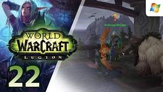 World of Warcraft : Legion 【PC】 Alliance Night Elf Hunter │ No Commentary Playthrough │ #22