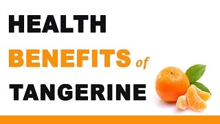 Amazing Health Benefits of Tangerine Fruit. Health Tips, Beauty Tip...