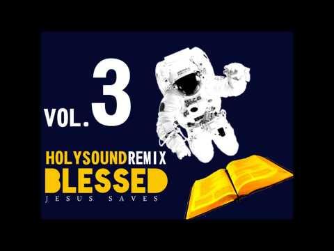 ARENA BLESSED VOL.3 - HOLY SOUND - REMIX GOSPEL INTERNACIONAL