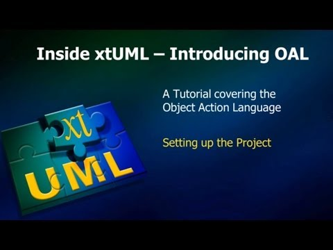 OAL 1 - Action Language:  Setting Up The Workspace
