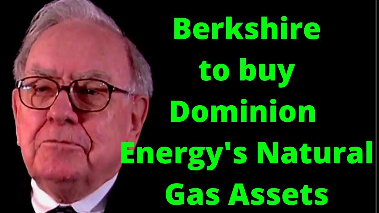 Dominion Energy Sells Gas Assets To Warren Buffett's Berkshire ...