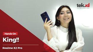 Hands On Realme X2 Pro di Indonesia, disebut-sebut flagship king ini alasannya