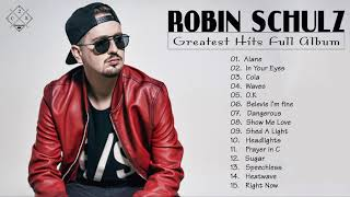 Robin Schulz Hits Full Album 2020 || Best Songs Robin Schulz