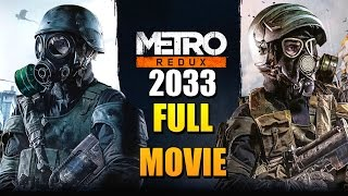Metro 2033 Redux Full Movie (All Cutscenes)