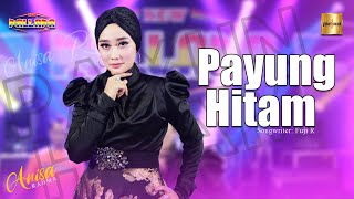 Anisa Rahma ft New Pallapa - Payung Hitam (Official Live Music)