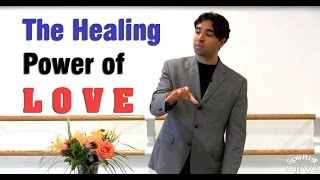 The Healing Power of Love  by Julio Carvalho