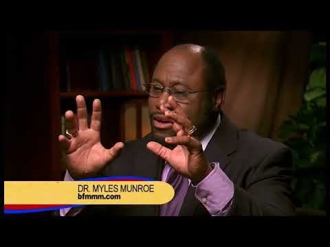 Dr  Myles Munroe   How To Empower Yourself