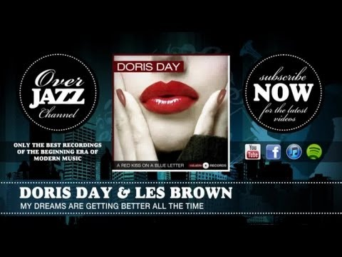 Doris Day & Les Brown - My Dreams Are Getting Better All the Time