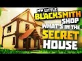INSIDE THE SECRET HOUSE - My Little Blacksmith Shop Game - Blacksmith Shop (MLBS)