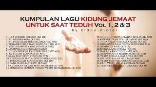 VOL 1, 2 & 3 | Kumpulan Lagu Kidung Jemaat Untuk Saat Teduh By ELDHY VICTOR screenshot 4