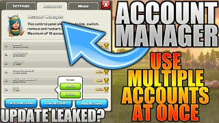 ACCOUNT MANAGER NEW UPDATE FEBRUARY 2018! CLASH OF CLANS •FUTURE T18