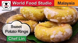 Malaysian Sweet Potato Rings - Kuih Keria - Chef Lin - World Food Studio