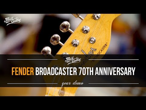 The all-new Fender Broadcaster 70th Anniversary demo!