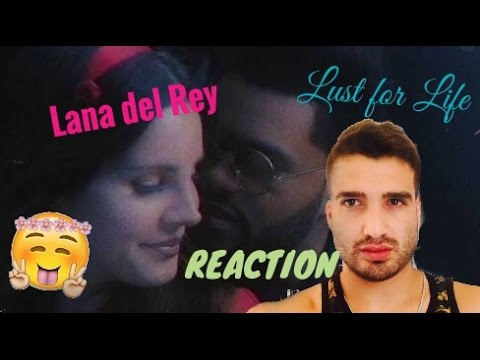 Lana Del Rey - Lust For Life (Official Video) ft. The Weeknd (REACTION)