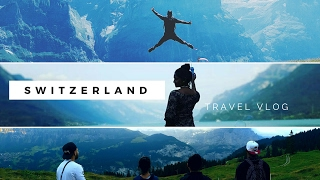 6 Days in Switzerland! - Switzerland Travel Vlog