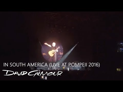 David Gilmour - In South America (Live at...