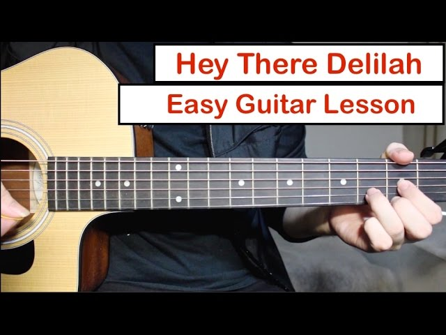 Hey There Delilah Plain White T S Guitar Lesson Tutorial How To Play Chords Melody Youtube