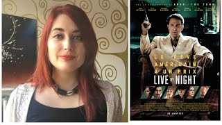 Critique #36 - Live By Night - Perle Ou Navet ?
