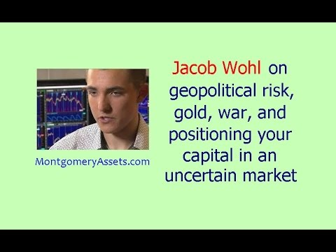 Jacob Wohl on geopolitical risk, gold, war, and positioning