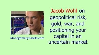 Jacob Wohl on geopolitical risk, gold, war, and positioning your capital in an uncertain market
