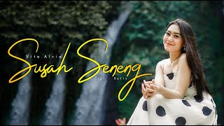 Gambar cover VITA ALVIA - SUSAH SENENG [ OFFICIAL ]