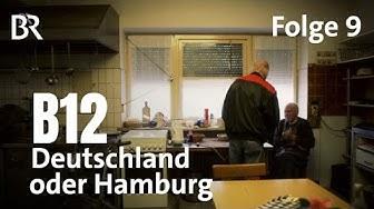 Kult-Doku B12, Folge 9/21: Deutschland oder Hamburg   Serie   BR