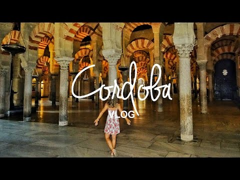 Cordoba In One Day | World Wanderista